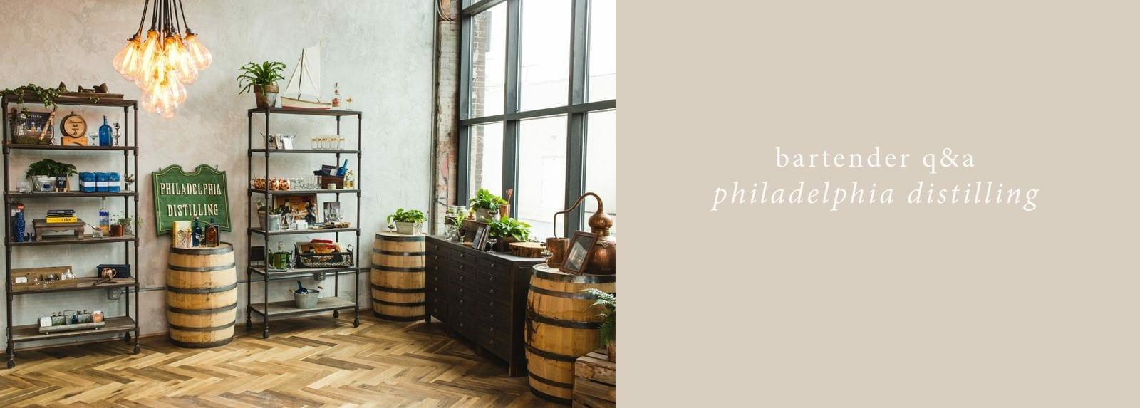 philadelphia distilling bartender q&a hero
