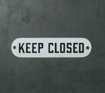 keep closed sign
